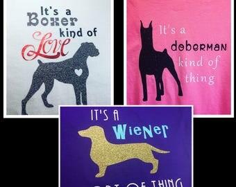 Dog Love T-Shirt / Doberman Boxer Daschund