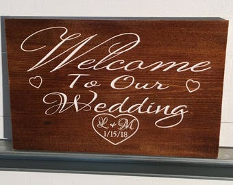 RUSTIC Engraved WEDDING CUSTOM Welcome Decor