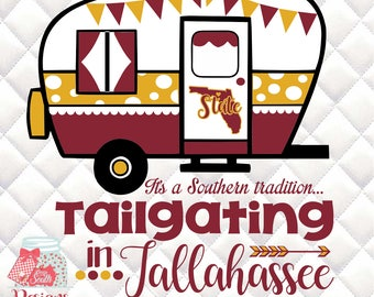 FSU - Florida State Camper - Tailgating in Tallahassee - Southern Tradition - SVG, Silhouette studio bundle -  design download