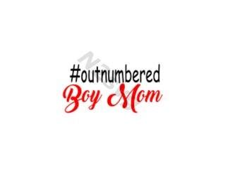 outnumbered boy mom svg Digital file mom svg