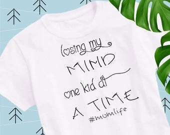 Losing my mind one kid at a time svg mom life svg family svg files for cricut svg for silhouette vector cut files svg dxf lfvs