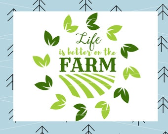 Farming svg Life Is Better On The Farm SVG Farm svg Farmer Svg file svg files for Cricut Silhouette vector cut file svg png dxf eps lfvs