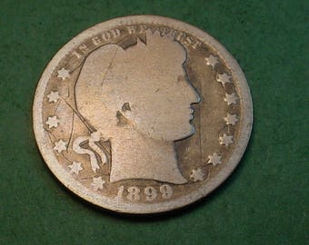 1899 Barber Quarter The Coin you see is the Coin You get <> # ET1071