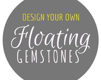 Design your own Floating Gemstone necklace