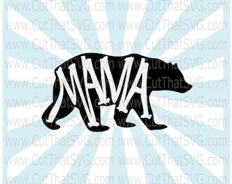 Mama Bear Momma Bear SVG Cut File