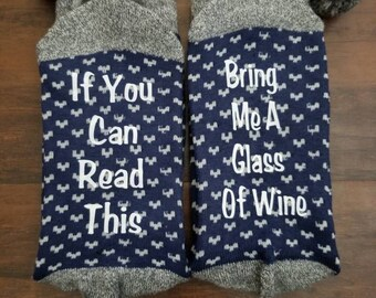 If You Can Read This Socks | If You Can Read This Bring Me A Glass Of Wine | Stocking Stuffers | Socks With Sayings | Wine Socks | Wine