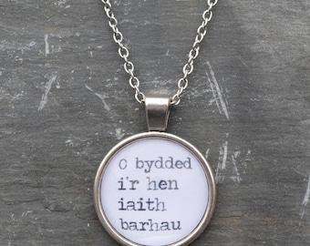 Cadwyn 'O bydded i'r hen iaith barhau' Necklace - Welsh - Cymraeg - Gift