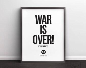 War Is Over, Printable art, John Lennon print, Hippie printable, Peace and Love, Quote prints, Home wall Art, Scandinavian decor