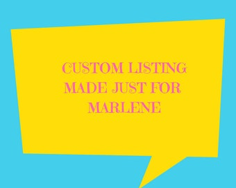 Custom Listing For Marlene