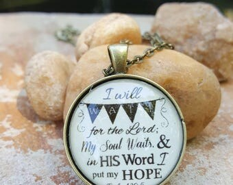 I Will Wait for the Lord Psalm 130:5 Bible Verse Scripture Necklace and Pendant