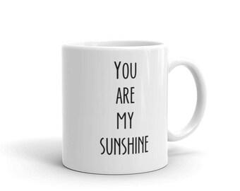 White Mug, Quoted White Mug, You Are My Sunshine