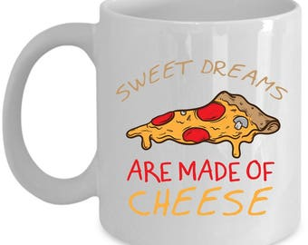 Sweet Dreams Are Made Of Cheese (Are Made Of This) Home Office Coffee Mug Cup (Color Changing, 11 & 15 ounces)
