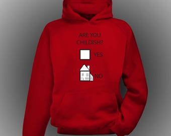 Funny Hoodie 'Are you childish'