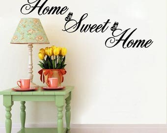Home Sweet Home Vinyl Wall Sticker Inspirational Motivational Quote Wall Decal