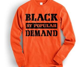 Black By Popular Demand Sweatshirt