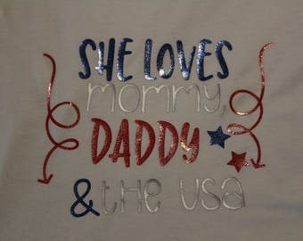 She loves her mommy, Daddy and the USA size 3/4 fitted