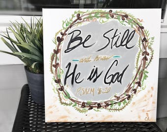 Psalm 46:10 hand painted canvas.