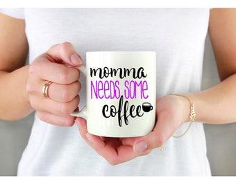 11 or 15 oz custom sublimation coffee mug momma needs coffee