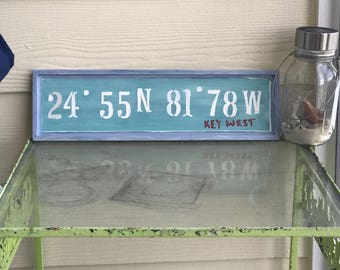 Latitude Longitude sign, Lat/Lo Sign, Key West, Longitude Latitude Wood Sign, GPS coordinates, GPS sign, address sign, beach sign, landmark
