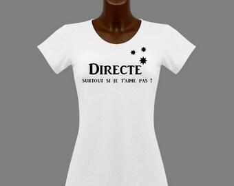 T-shirt women white humor direct especially...