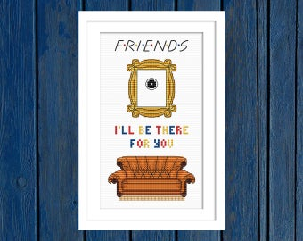I'll be there for you - Friends - cross stitch pattern PDF  Film cross stitch   Serial cross stitch   Movie cross stitch   FRIENDS TV show  