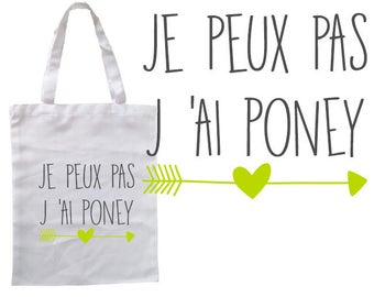 """TOTE BAG 100% cotton """"I can't I pony"""""""