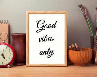 Good Vibes Only |  Good Vibes Poster | Good Vibes Wall Art | Good Vibes Only Art | Good Vibes Print | Good Vibes Only Wall | Good Vibes Gift