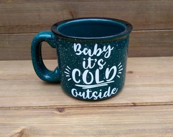 Baby It's Cold outside Campfire Mug - Winter Mug, Winter Coffee Mug, Coffee Lover Gift, Winter, Gift, Winter Decor