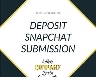 Snapchat Geofilter Submission | DEPOSIT