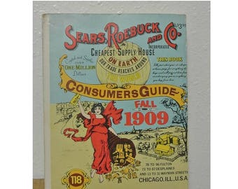 1909 Sear Roebuck and Co Replica Consumers Guide Catalog, Vintage