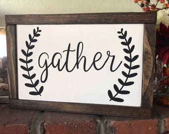 Gather Wood Framed Sign / Fall Sign / Thanksgiving Sign