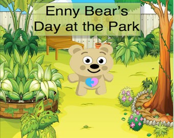 Enny Bear's Day at the Park