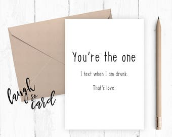 Funny anniversary card,  Boyfriend Card, girlfriend card, funny card, funny rude card birthday for him card, you're the one