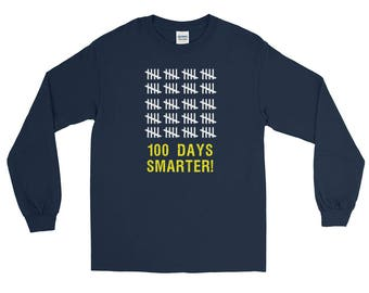 Long Sleeve 100 Days Smarter Tally 100th Day of School Shirt students teachers gift educators school milestone celebration education day 100