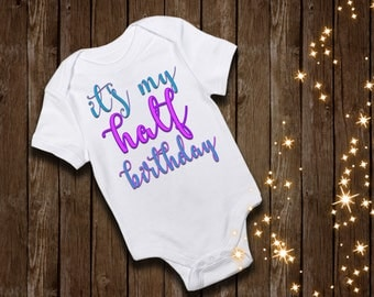 half birthday shirt 6 months  shirt custom shirt