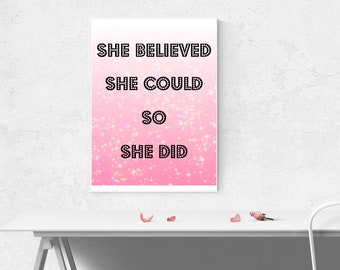 She Believed She Could So She Did Quote, Pink Glitter Background, Digital Print