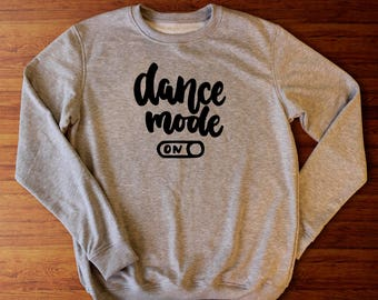 Dance sweatshirt for girls, Dance gift ideas, Dancewear for girls, Dancer gift ideas, dance clothing, Dance mom shirt, Dance mom sweatshirt,