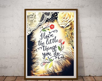 "Affirmation Print ""I Love the Little Things"" - Art Print"