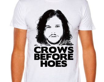 Game of Thrones Jon Snow Crows Before Hoes Funny AS COLOUR T-shirt