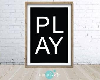 Play Print, Black and White, Kids Room, Digital Download, Large Poster, Interior Design, Home Decor, Monochrome, Sharp, Bold, Wall Art