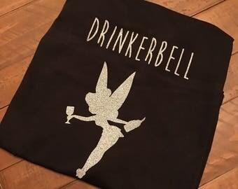 Drinkerbell- Tinkerbell Disney shirt- disney drinking shirt