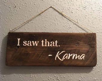 Karma- Handmade Reclaimed Barnwood Sign