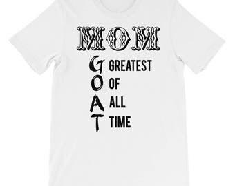 Mom - GOAT - Unisex short sleeve t-shirt