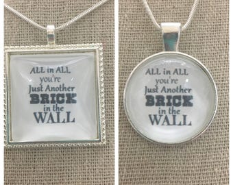 Pink Floyd-brick in the wall lyric pendant.Pink Floyd jewelry .Pink Floyd the wall.Pink Floyd necklace.