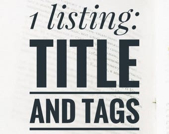 1 title help / ETSY title tag help / keyword research / SEO training / keyword revision / Etsy SEO tags / seo listing help / seo helper