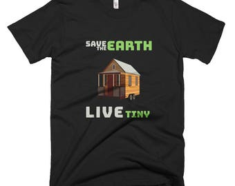 Save the Earth. Live Tiny Short-Sleeve T-Shirt