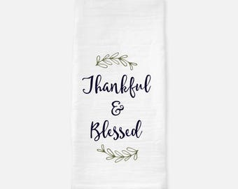 Thankful & Blessed tea towel