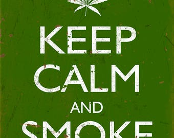 "Keep Calm and Smoke Weed print - 15"" x 10"""