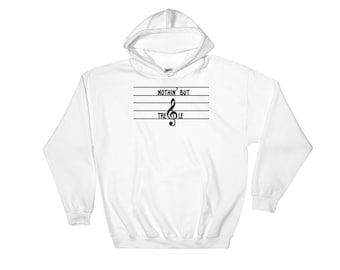 Nothing but Treble Hooded Sweatshirt