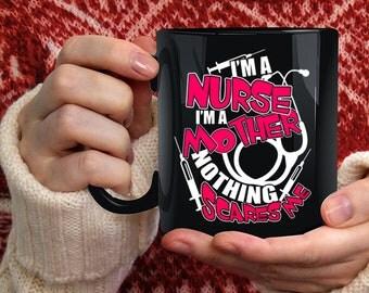 I'm A Nurse Coffee Mug, I'm A Mother Coffee Cup